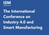 The International Conference on Industry 4.0 and Smart Manufacturing
