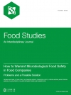 How to Warrant Microbiological Food Safety in Food Companies